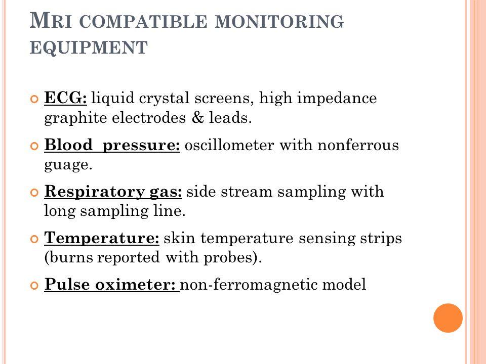 Mri compatible monitoring equipment