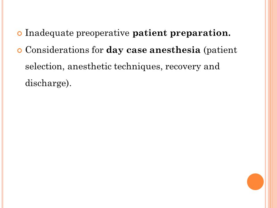 Inadequate preoperative patient preparation.