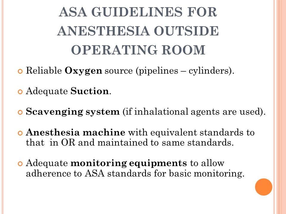 asa guidelines for anesthesia outside operating room