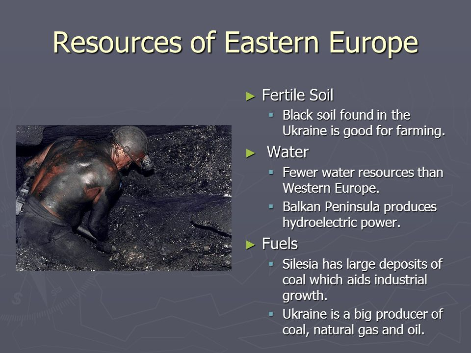 Resources of Eastern Europe