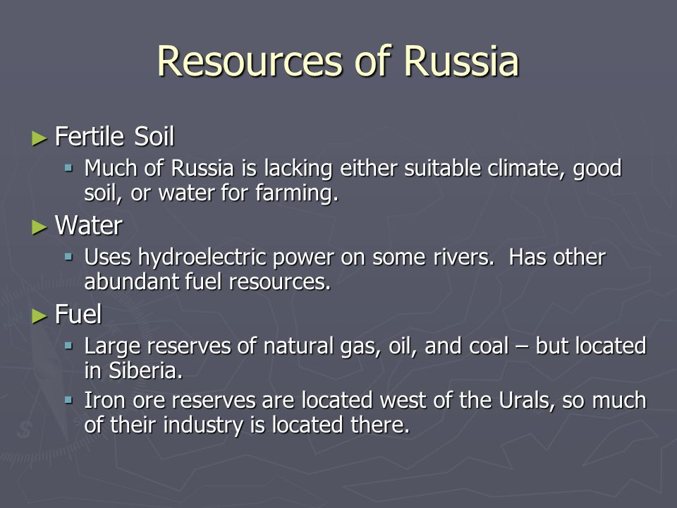 Resources of Russia Fertile Soil Water Fuel