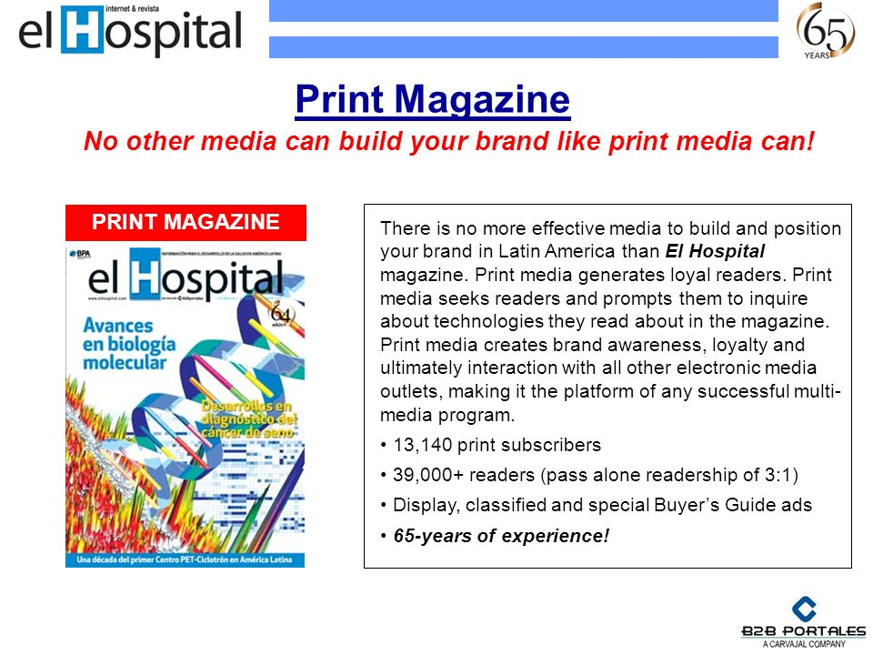 No other media can build your brand like print media can!