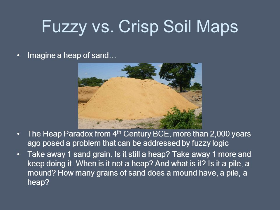 Fuzzy vs. Crisp Soil Maps