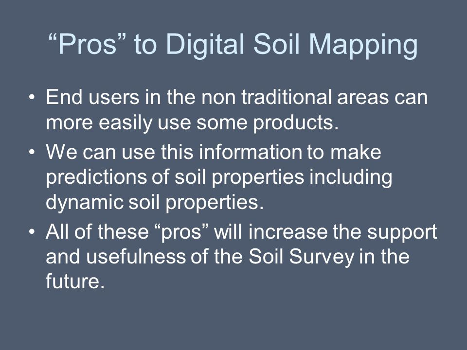 Pros to Digital Soil Mapping