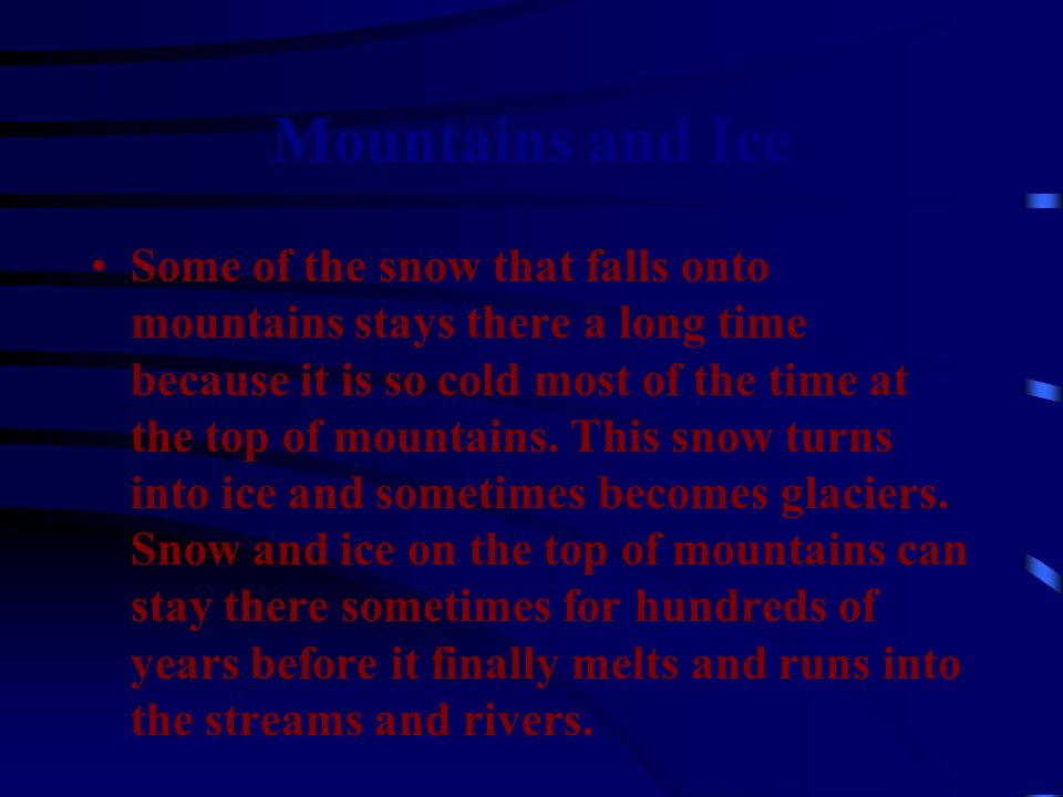 Mountains and Ice