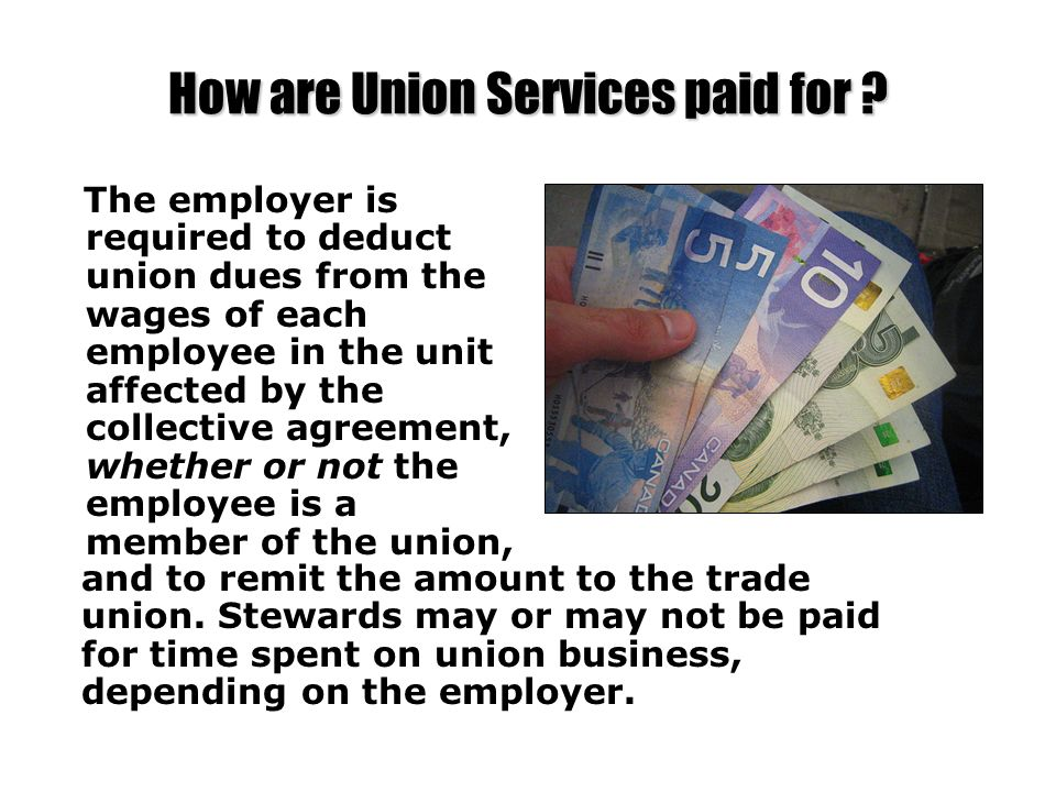 How are Union Services paid for