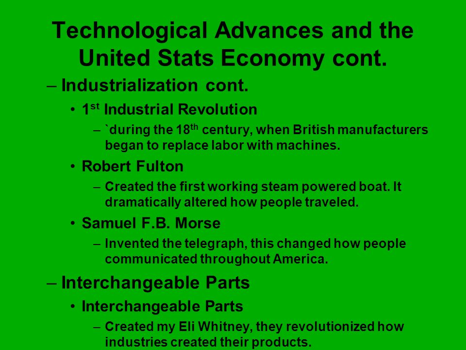 Technological Advances and the United Stats Economy cont.