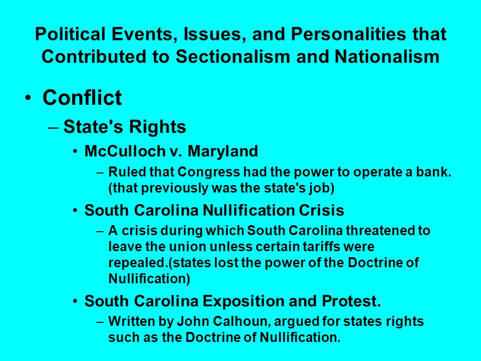 Political Events, Issues, and Personalities that Contributed to Sectionalism and Nationalism