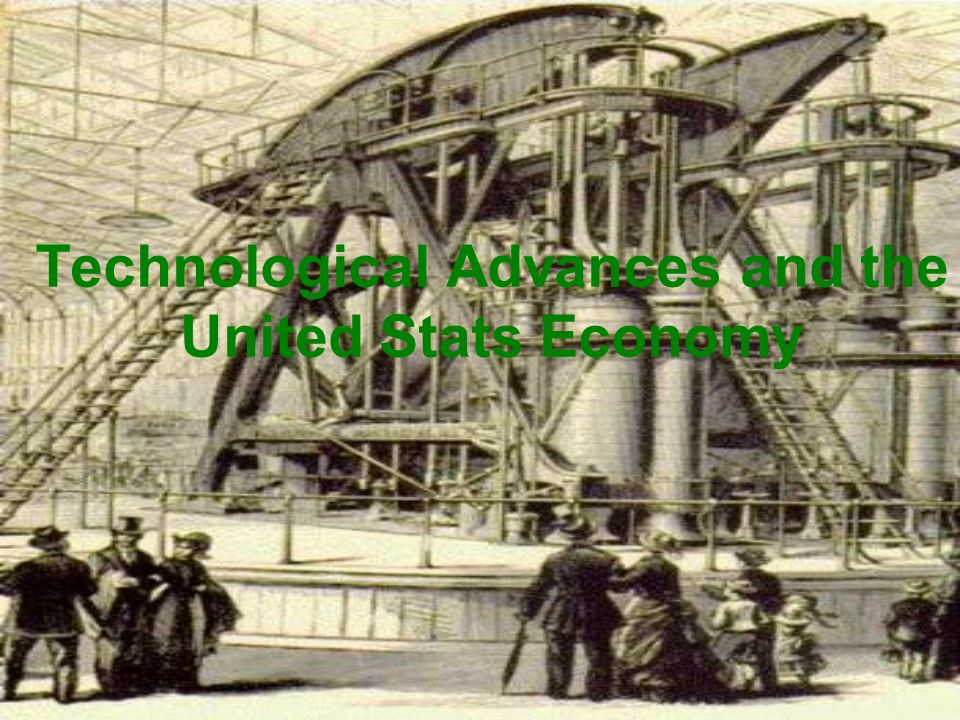 Technological Advances and the United Stats Economy