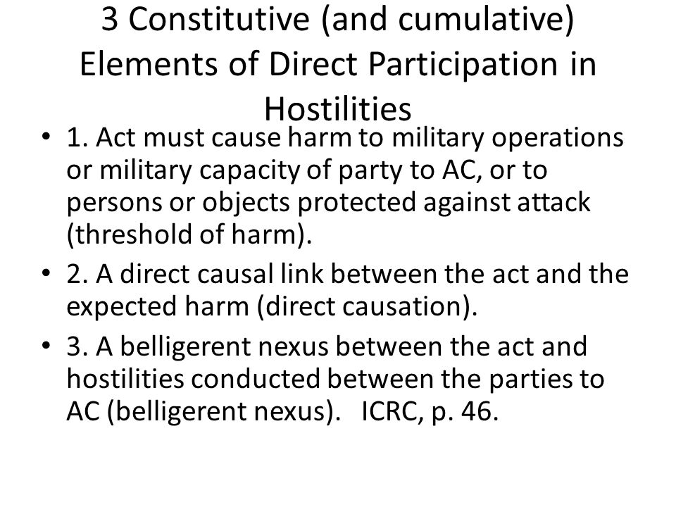 3 Constitutive (and cumulative) Elements of Direct Participation in Hostilities