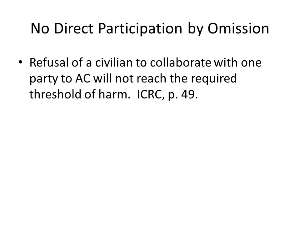 No Direct Participation by Omission