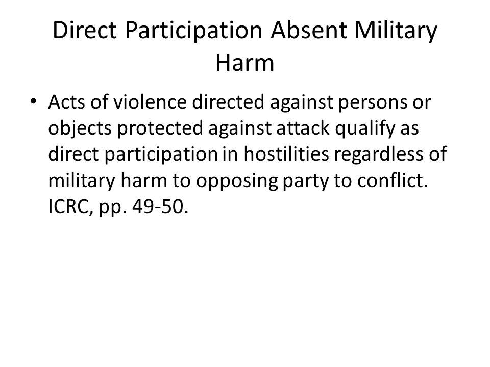 Direct Participation Absent Military Harm