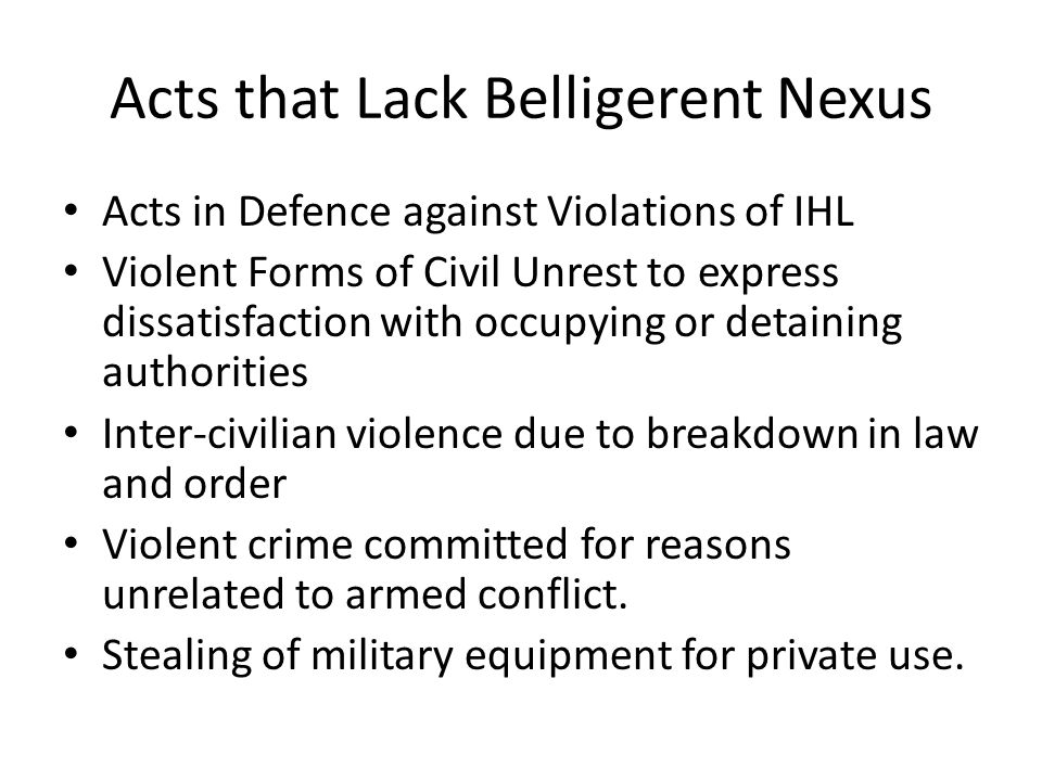 Acts that Lack Belligerent Nexus