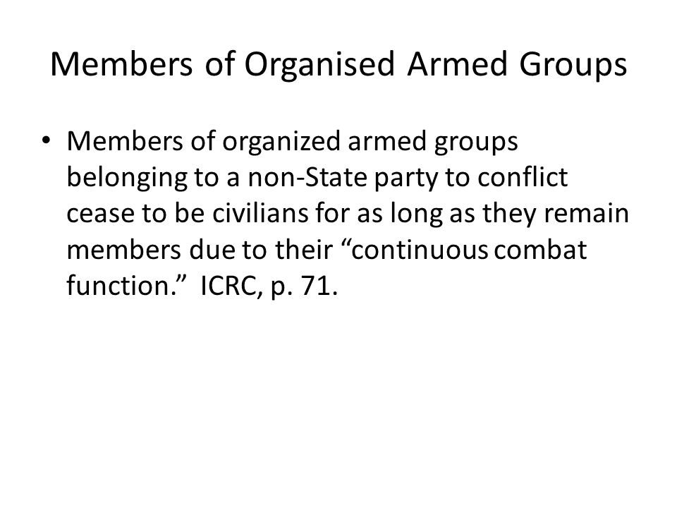 Members of Organised Armed Groups