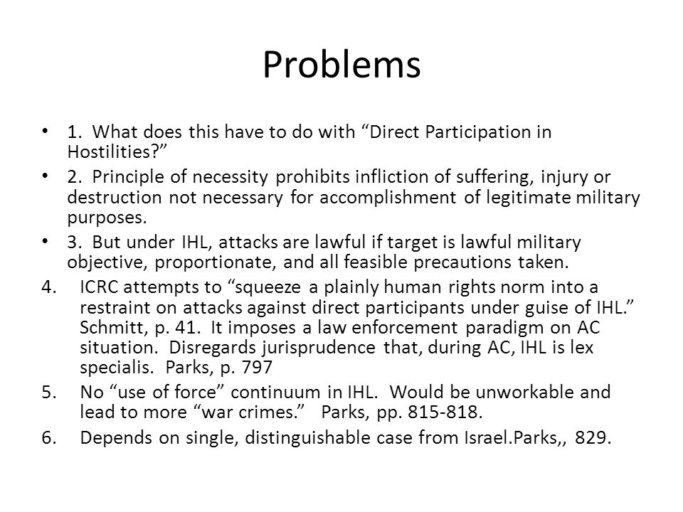 Problems 1. What does this have to do with Direct Participation in Hostilities
