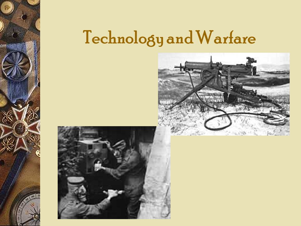 Technology and Warfare