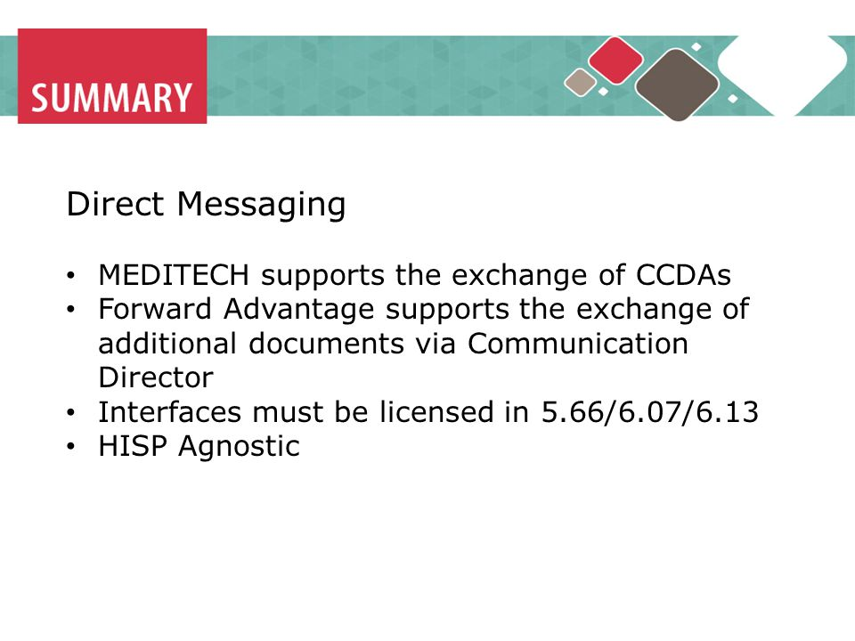 Direct Messaging MEDITECH supports the exchange of CCDAs
