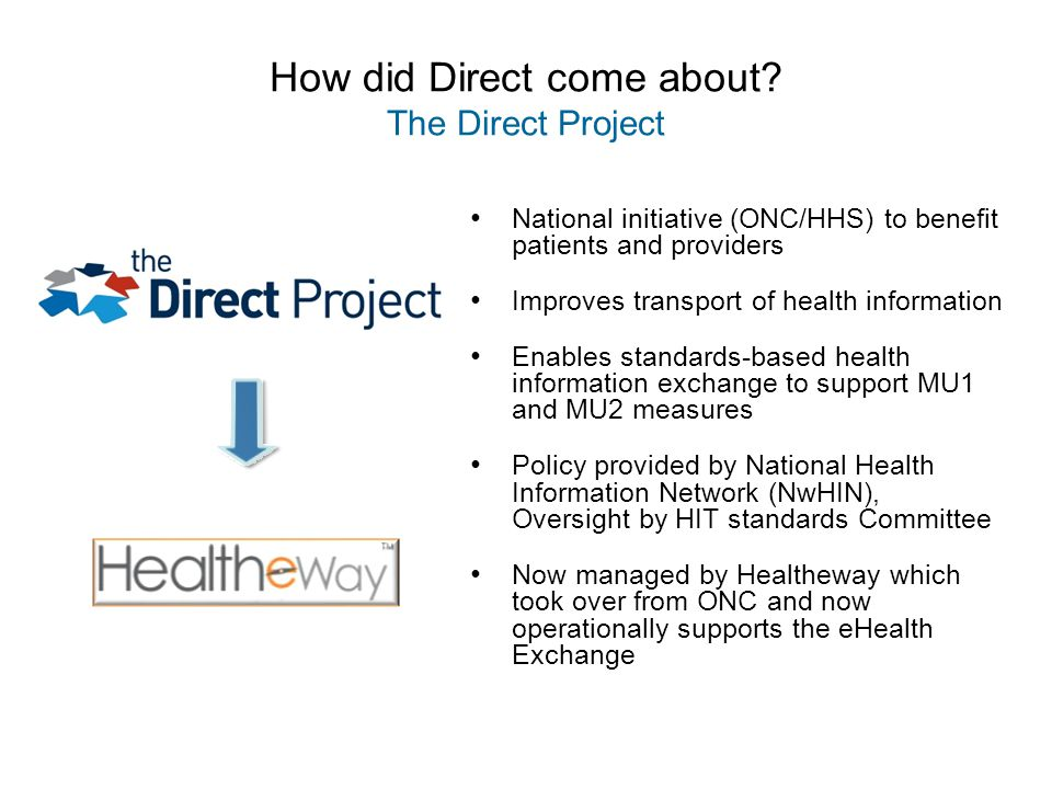 How did Direct come about The Direct Project