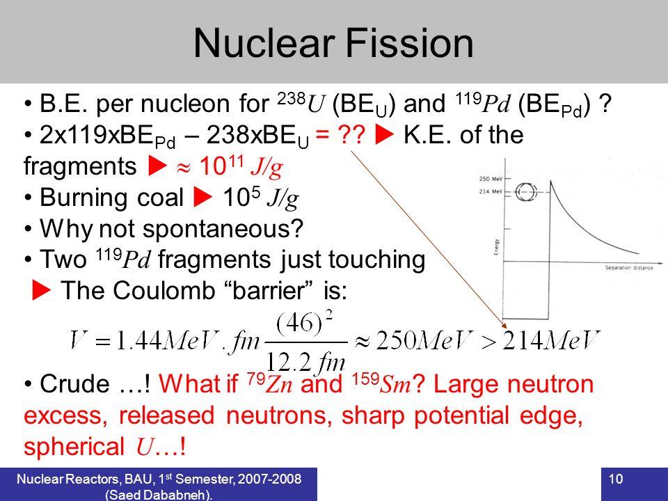 Nuclear Reactors, BAU, 1st Semester, 2007-2008 (Saed Dababneh).