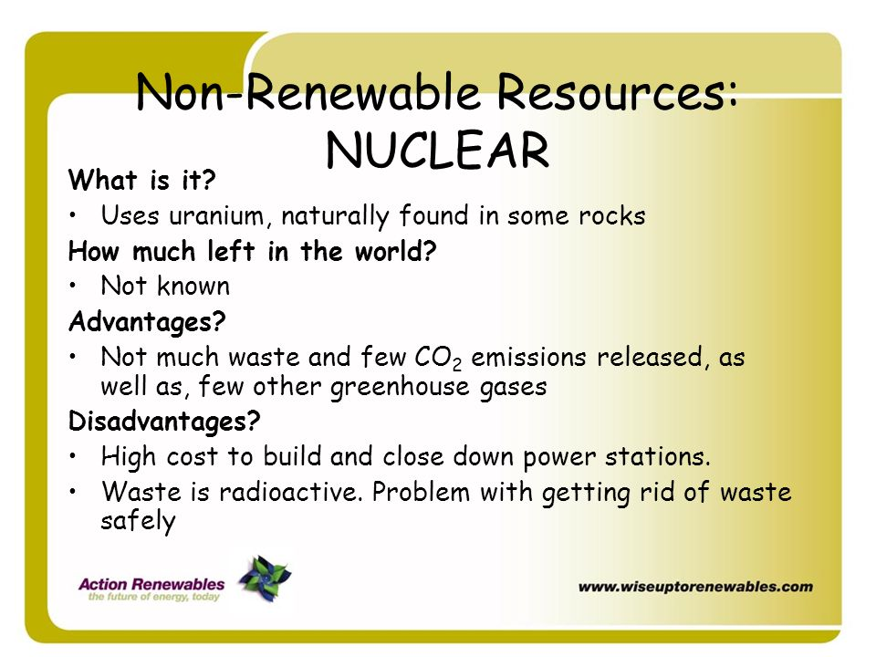 Non-Renewable Resources: NUCLEAR