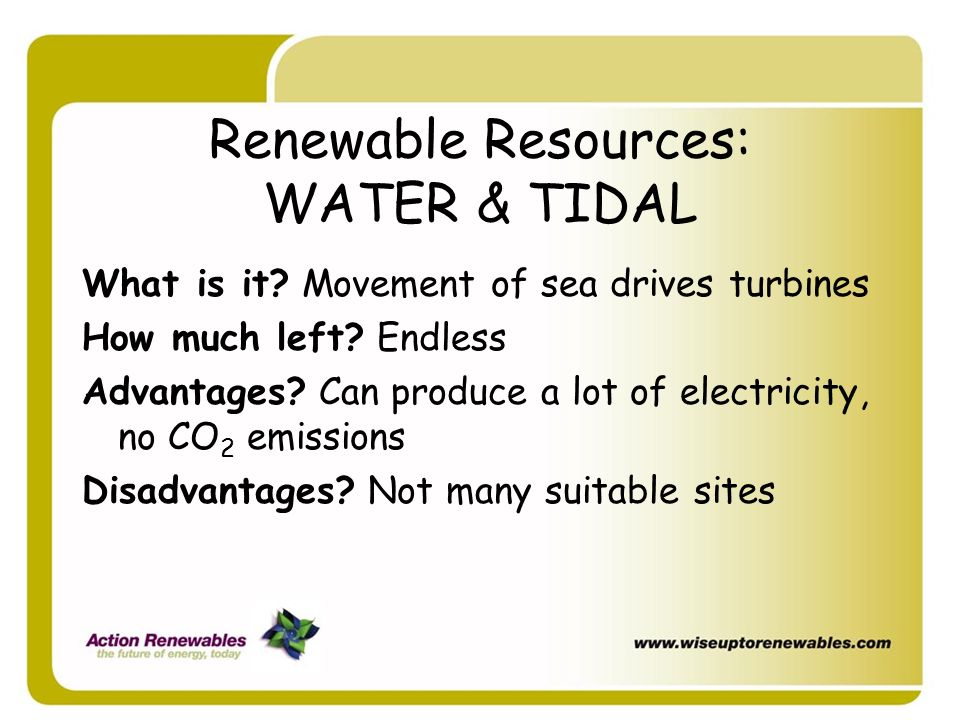 Renewable Resources: WATER & TIDAL