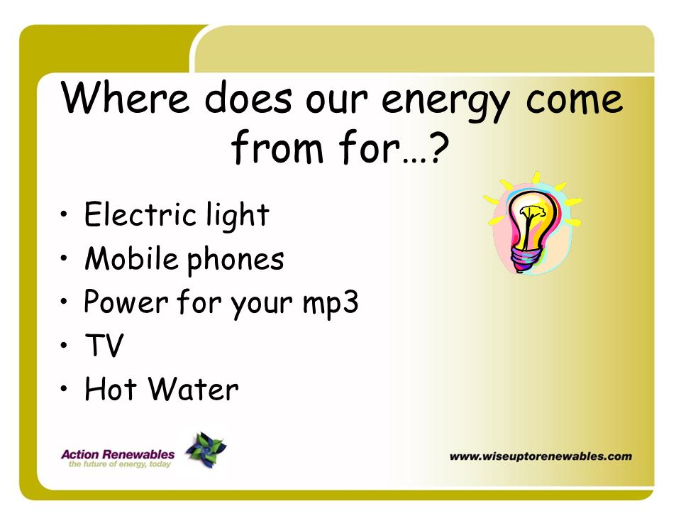 Where does our energy come from for…