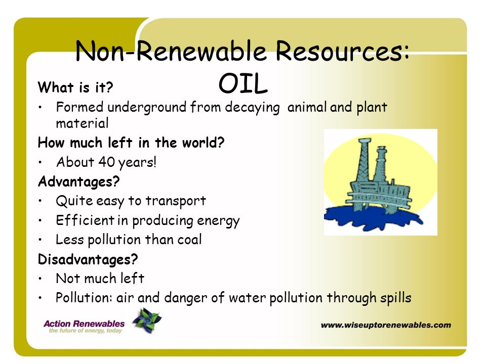 Non-Renewable Resources: OIL