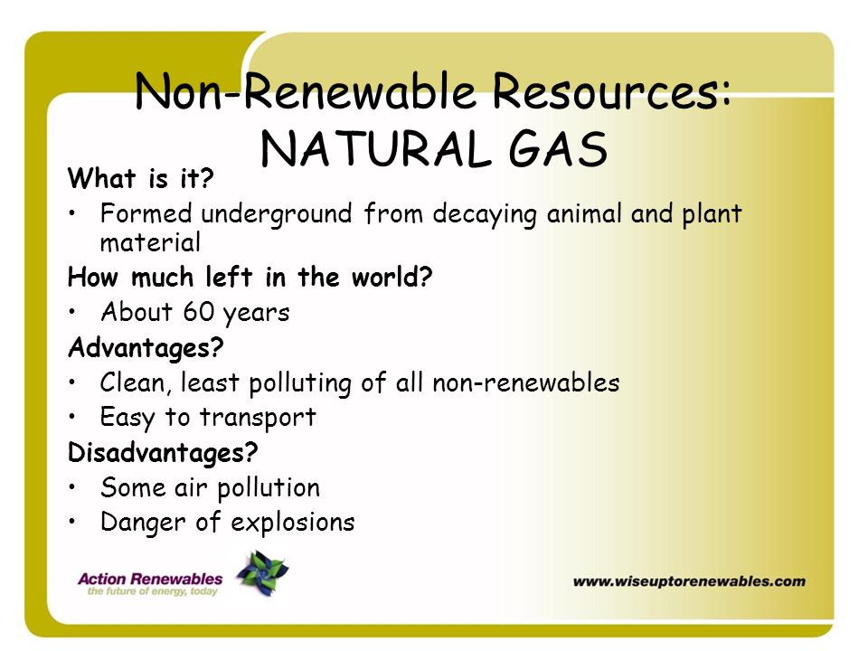 Non-Renewable Resources: NATURAL GAS