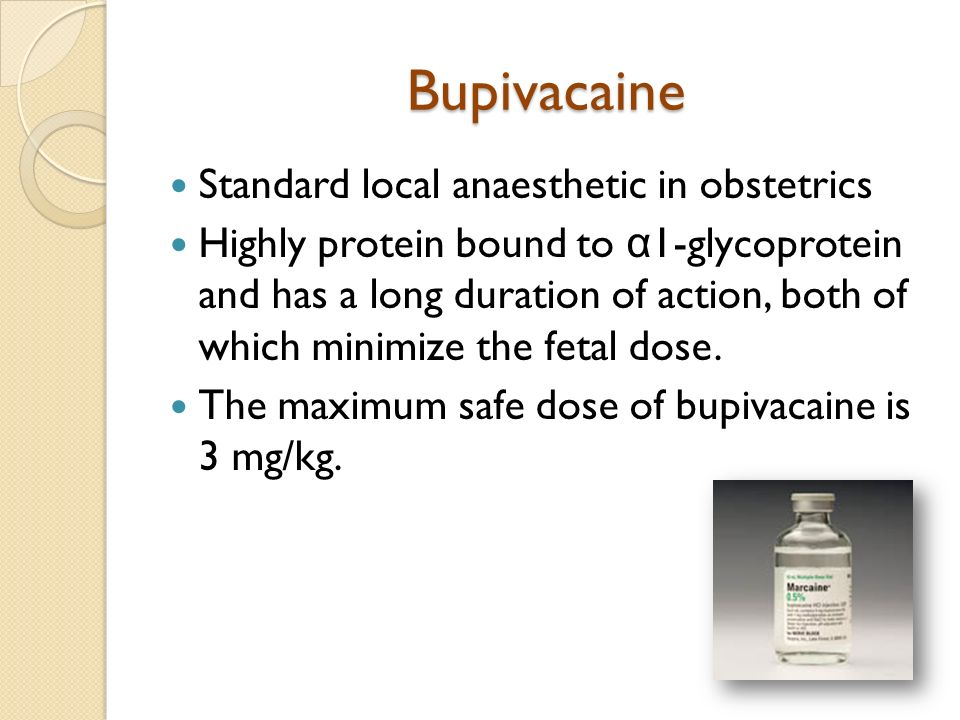 Bupivacaine Standard local anaesthetic in obstetrics