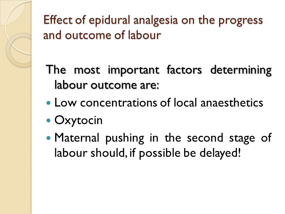 Effect of epidural analgesia on the progress and outcome of labour