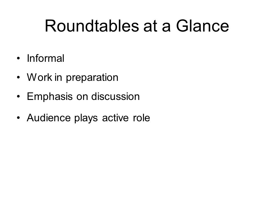 Roundtables at a Glance