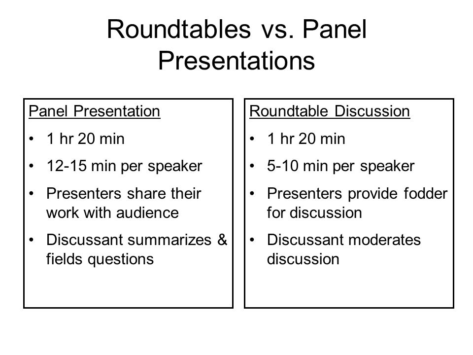 Roundtables vs. Panel Presentations