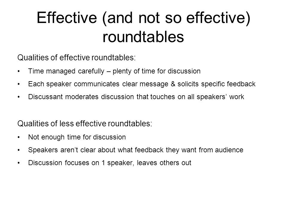 Effective (and not so effective) roundtables