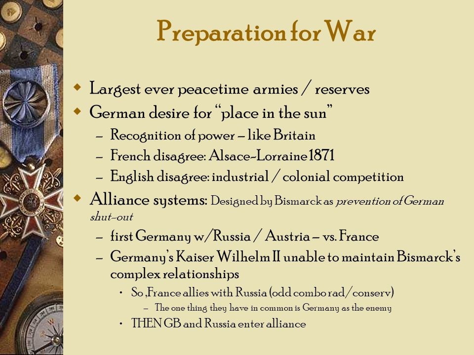 Preparation for War Largest ever peacetime armies / reserves