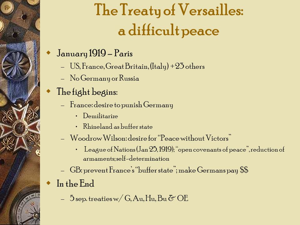 The Treaty of Versailles: a difficult peace