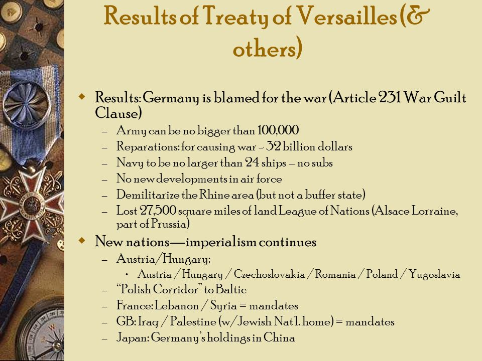 Results of Treaty of Versailles (& others)