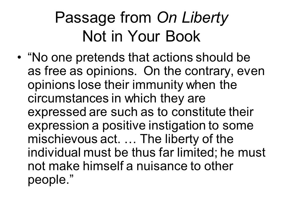 Passage from On Liberty Not in Your Book