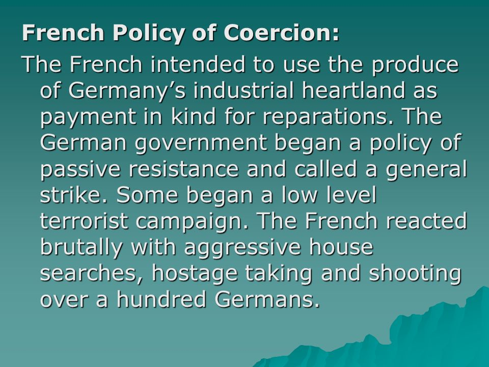 French Policy of Coercion: