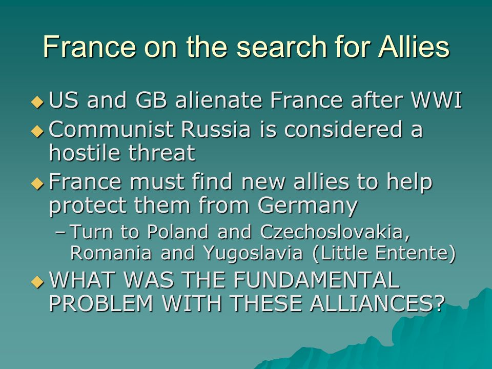 France on the search for Allies