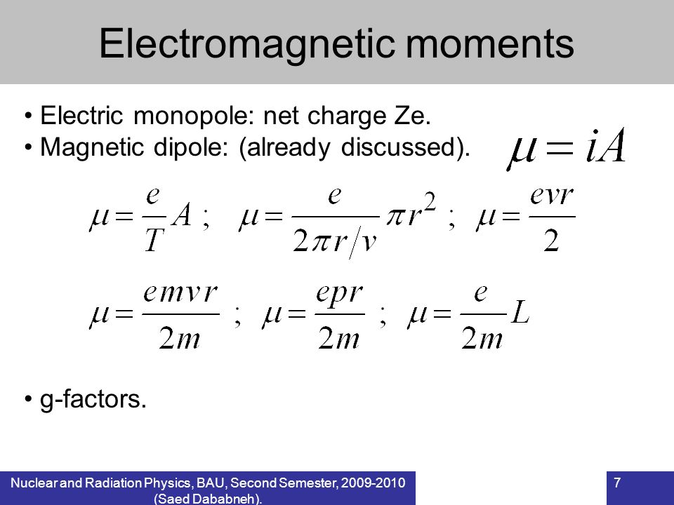 Electromagnetic moments