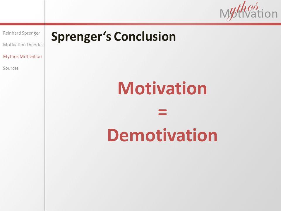 Motivation = Demotivation
