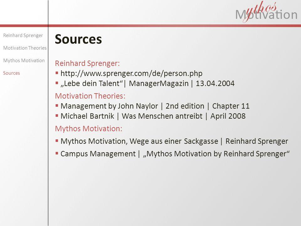 Sources Reinhard Sprenger: http://www.sprenger.com/de/person.php