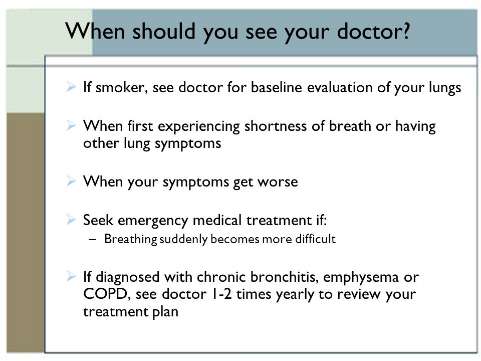 When should you see your doctor
