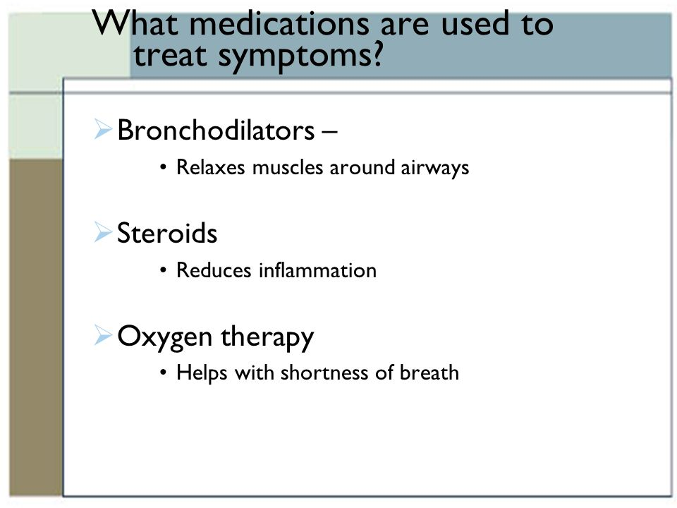 What medications are used to treat symptoms