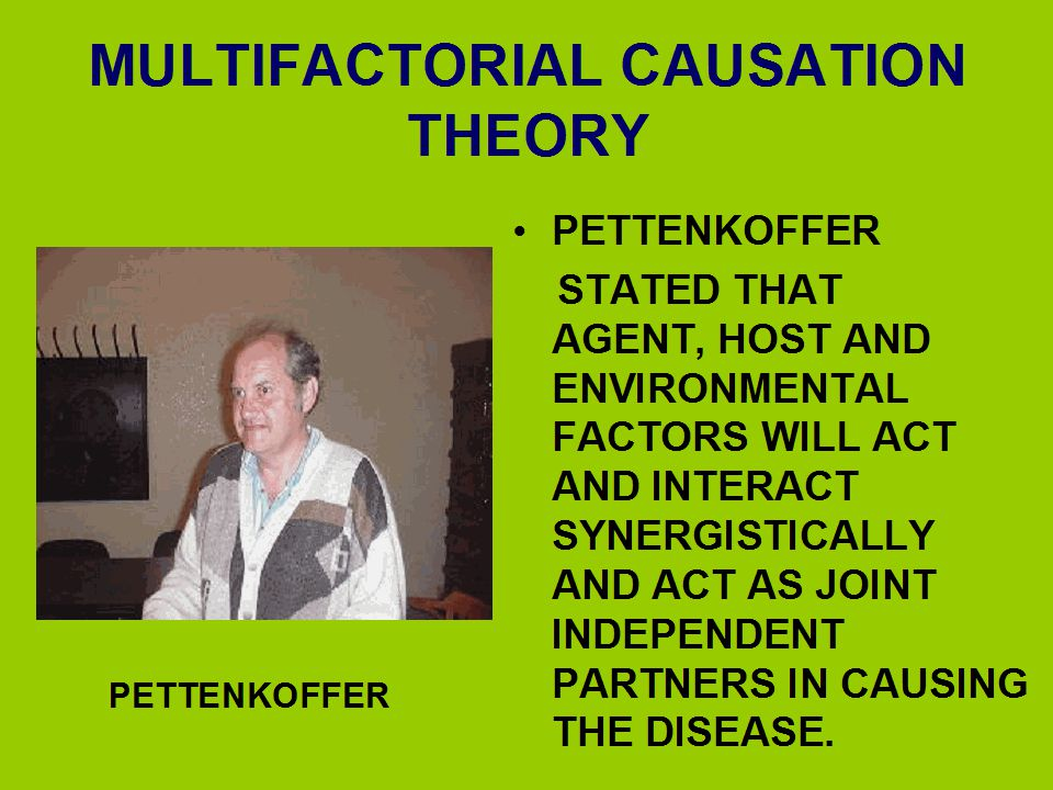 MULTIFACTORIAL CAUSATION THEORY