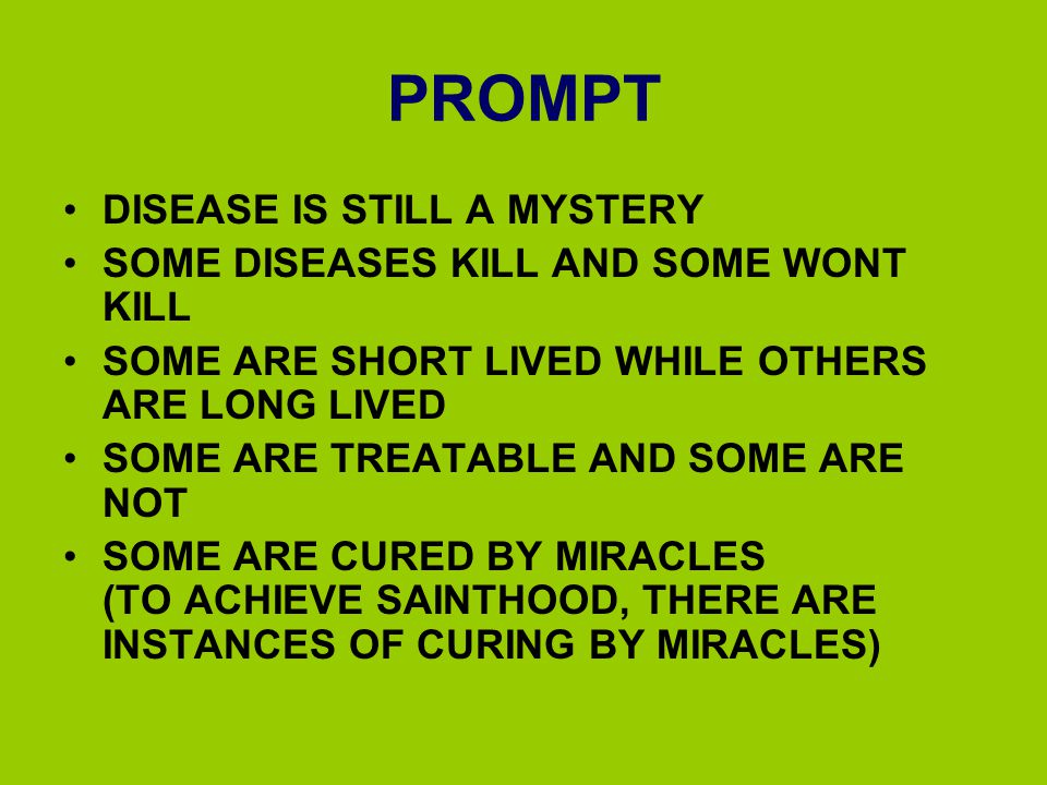 PROMPT DISEASE IS STILL A MYSTERY