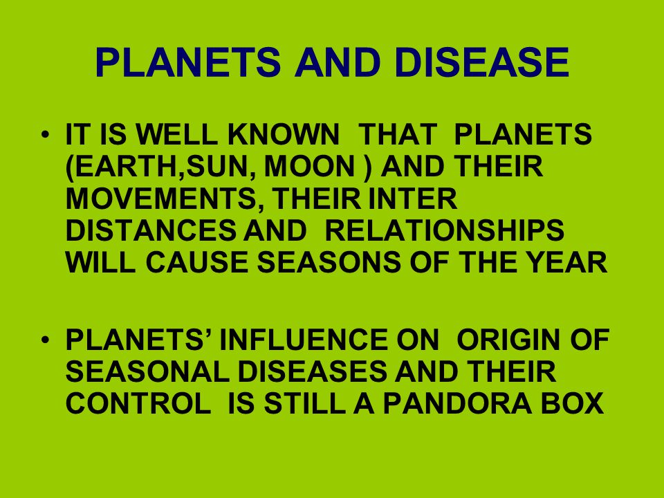 PLANETS AND DISEASE