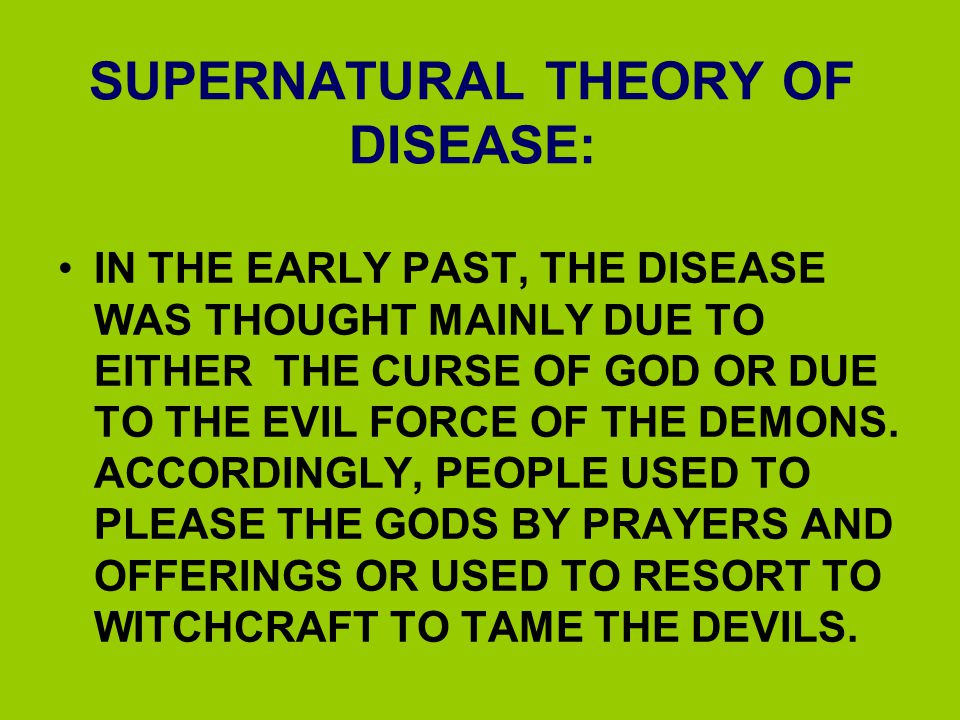 SUPERNATURAL THEORY OF DISEASE: