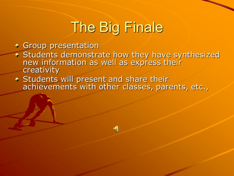The Big Finale Group presentation
