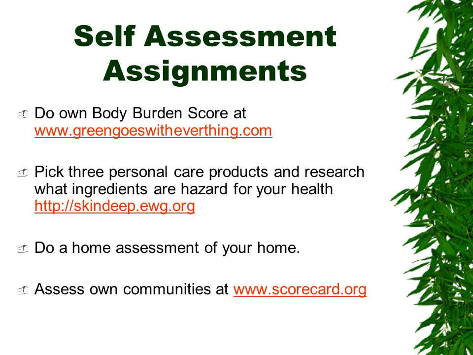 Self Assessment Assignments